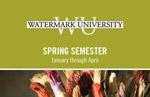 Watermark University Semester Course Offerings at Hacienda at the Canyon